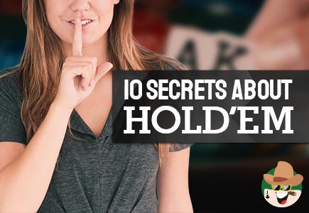 10 Secrets about Holdem