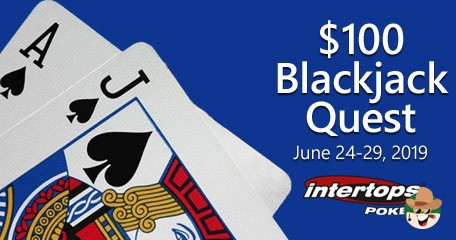 Intertops Poker Lines Up a $100 Blackjack Quest Week of Bonuses For Players With Designated Wins